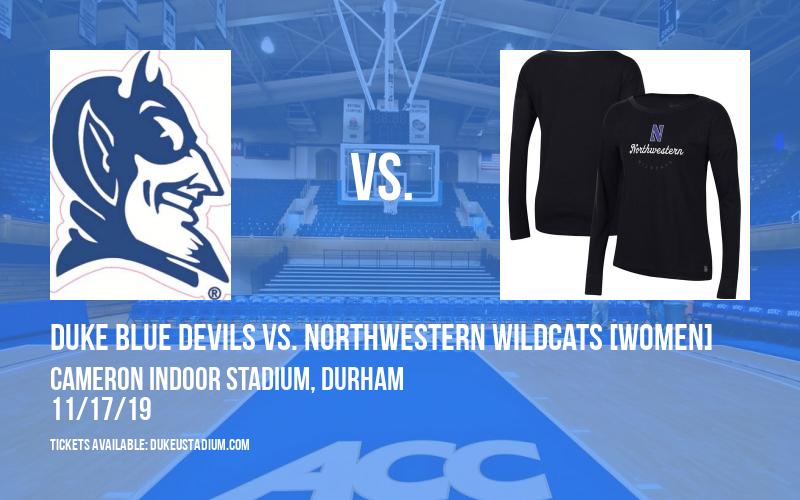 Duke Blue Devils vs. Northwestern Wildcats [WOMEN] at Cameron Indoor Stadium