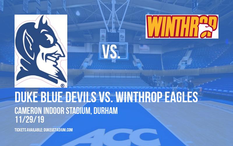 Duke Blue Devils vs. Winthrop Eagles at Cameron Indoor Stadium