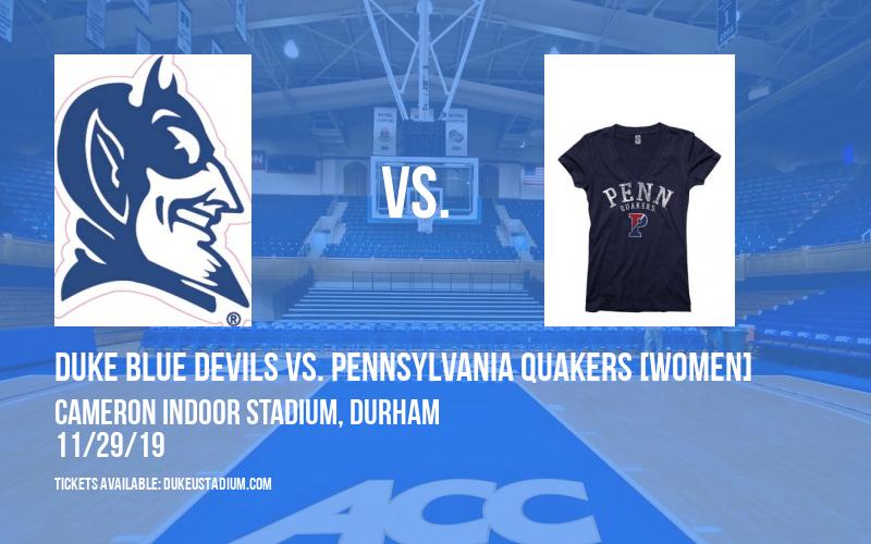 Duke Blue Devils vs. Pennsylvania Quakers [WOMEN] at Cameron Indoor Stadium