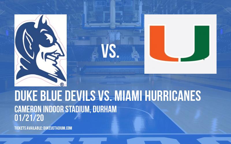 Duke Blue Devils vs. Miami Hurricanes at Cameron Indoor Stadium
