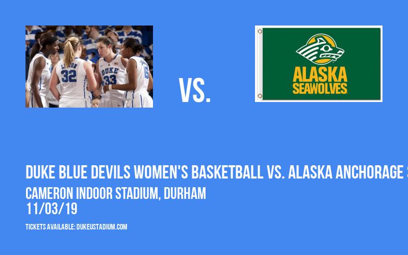 Duke Blue Devils Women's Basketball vs. Alaska Anchorage Seawolves at Cameron Indoor Stadium