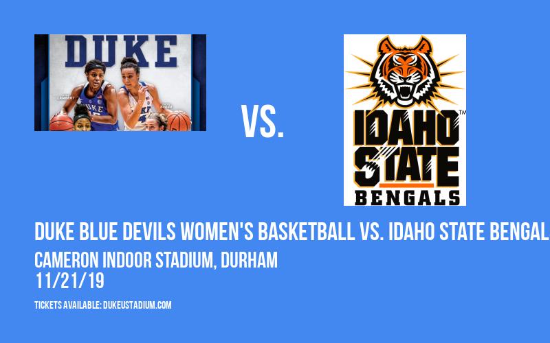 Duke Blue Devils Women's Basketball vs. Idaho State Bengals at Cameron Indoor Stadium