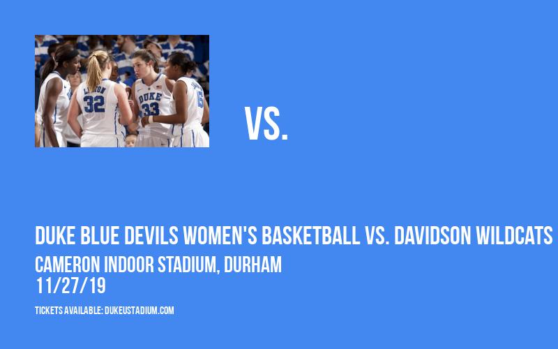Duke Blue Devils Women's Basketball vs. Davidson Wildcats at Cameron Indoor Stadium