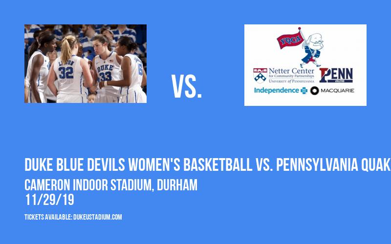 Duke Blue Devils Women's Basketball vs. Pennsylvania Quakers at Cameron Indoor Stadium