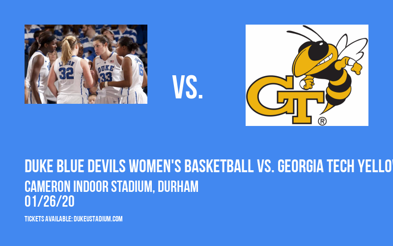Duke Blue Devils Women's Basketball vs. Georgia Tech Yellow Jackets at Cameron Indoor Stadium