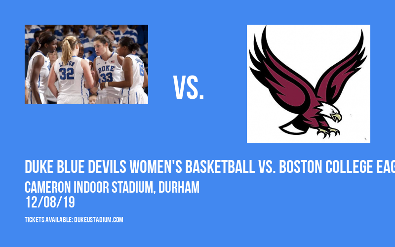 Duke Blue Devils Women's Basketball vs. Boston College Eagles at Cameron Indoor Stadium