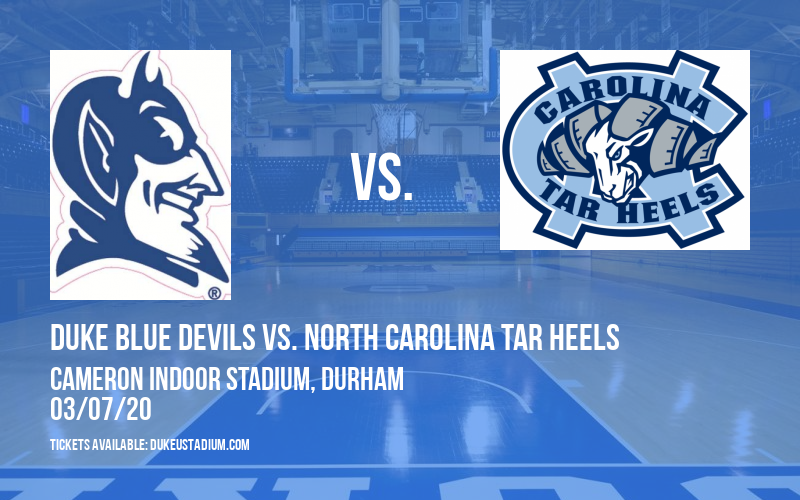 Duke Blue Devils vs. North Carolina Tar Heels at Cameron Indoor Stadium