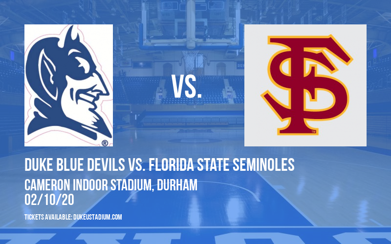 Duke Blue Devils vs. Florida State Seminoles at Cameron Indoor Stadium
