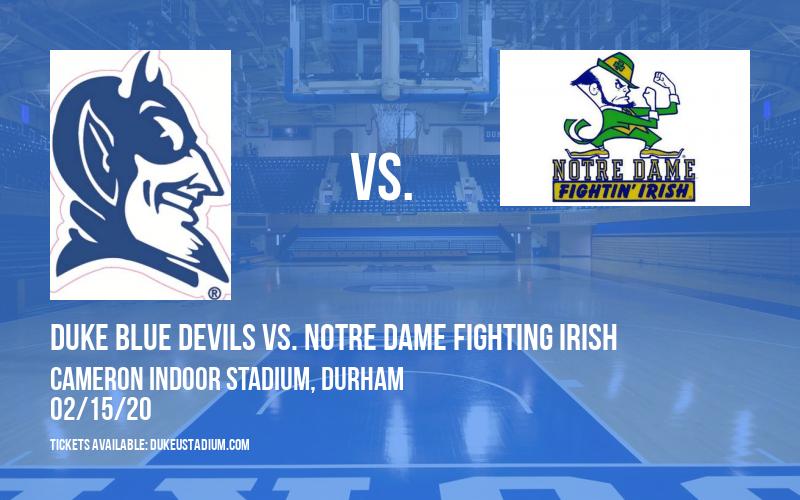 Duke Blue Devils vs. Notre Dame Fighting Irish at Cameron Indoor Stadium