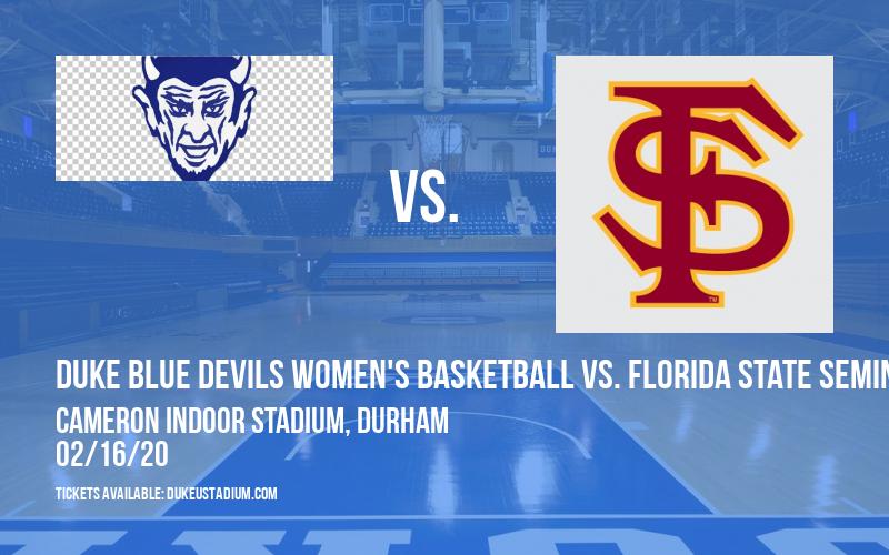 Duke Blue Devils Women's Basketball vs. Florida State Seminoles at Cameron Indoor Stadium