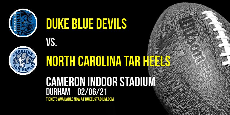 Duke Blue Devils vs. North Carolina Tar Heels at Cameron Indoor Stadium