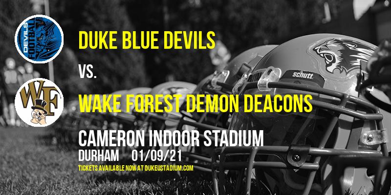 Duke Blue Devils vs. Wake Forest Demon Deacons at Cameron Indoor Stadium